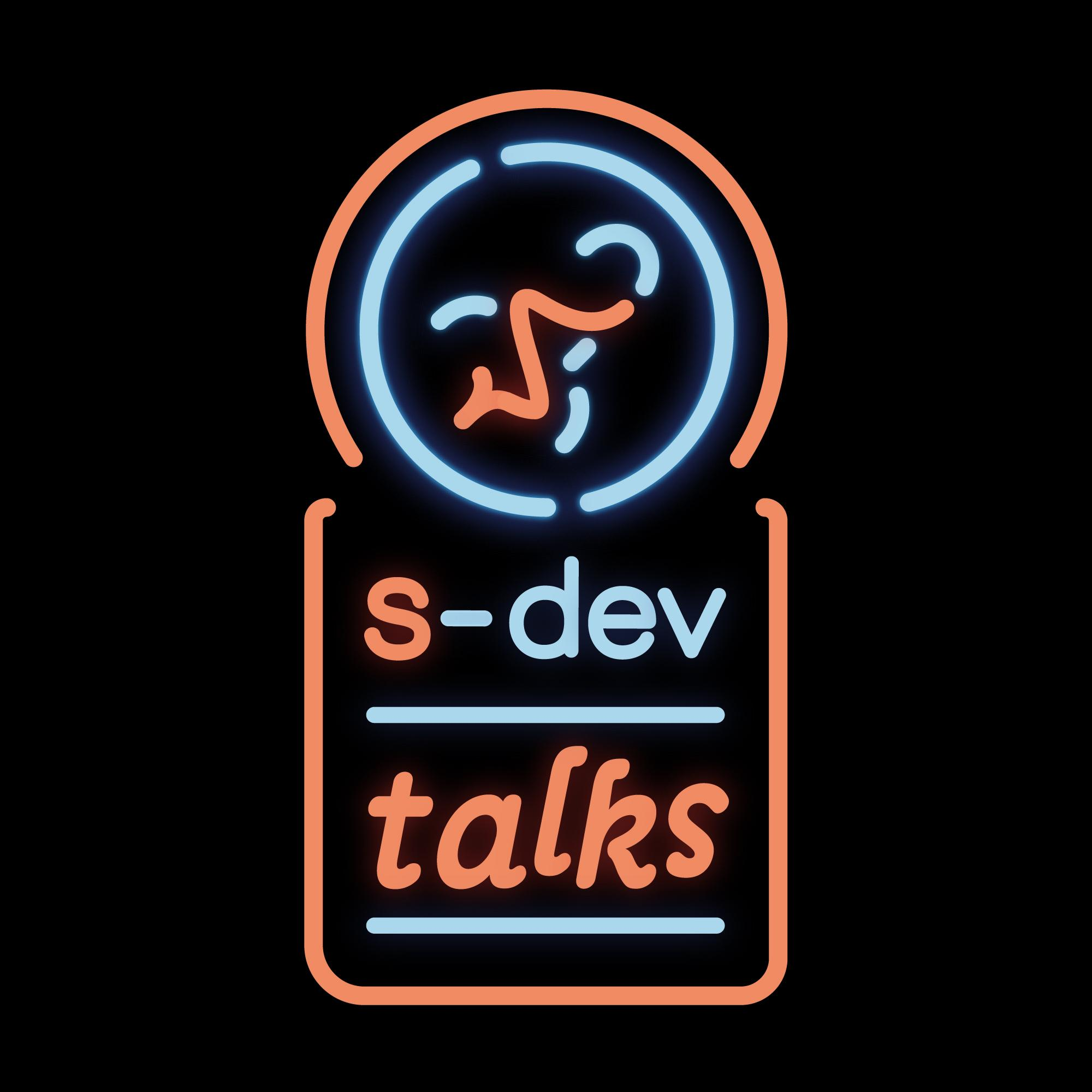 s-dev talks