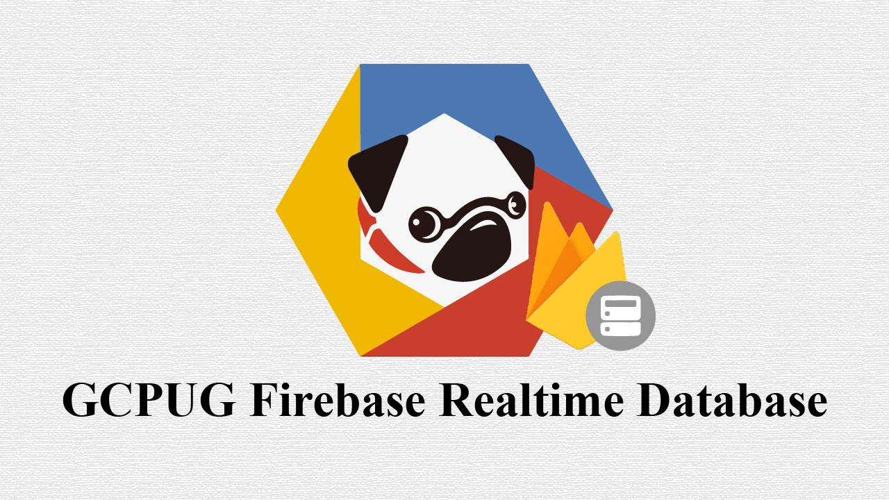 GCPUG Firebase Realtime Database /meetup/1
