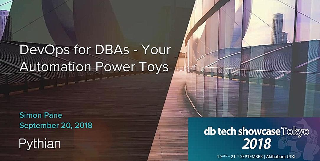 DevOPS for DBAs : Your Automation Power Toys
