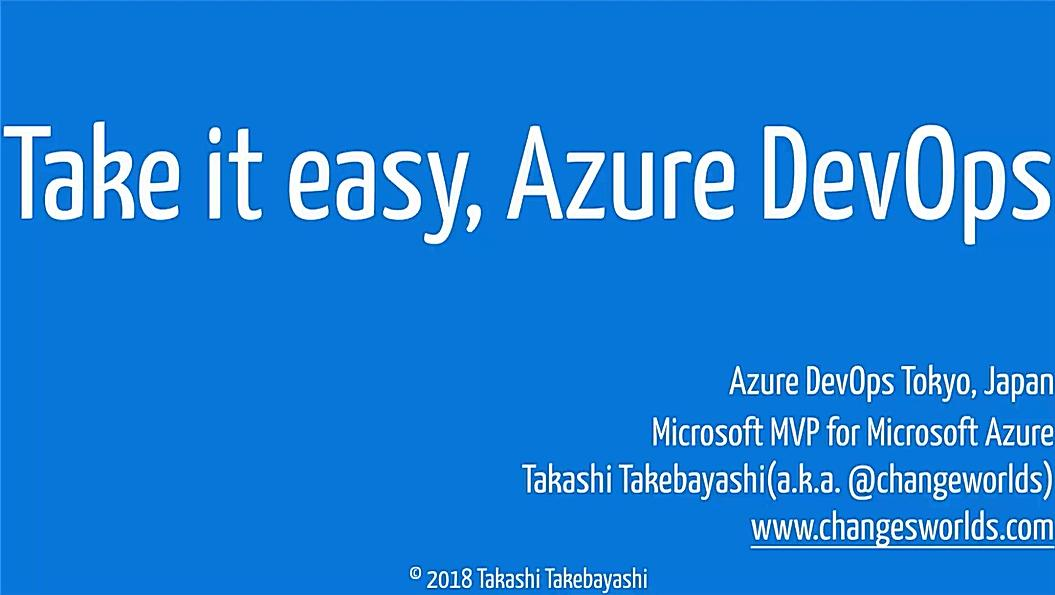 Take it easy, Azure DevOps