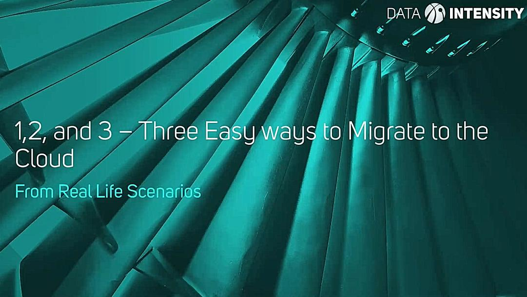Three Easy way to Migrate to the Cloud