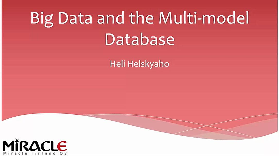 Big Data and the Multi-model Database