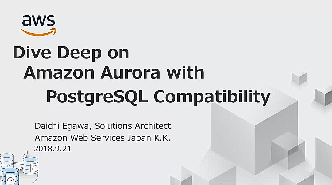 Deep Dive on the Amazon Aurora PostgreSQL-compatible Edition