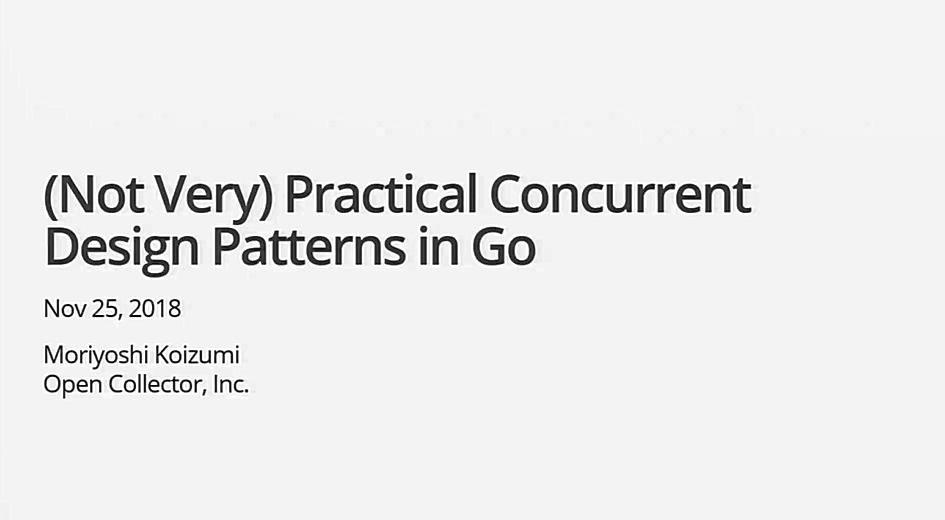 Practical Concurrent Design Patterns in Go