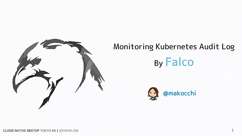 Monitoring Kubernetes Audit Log By Falco