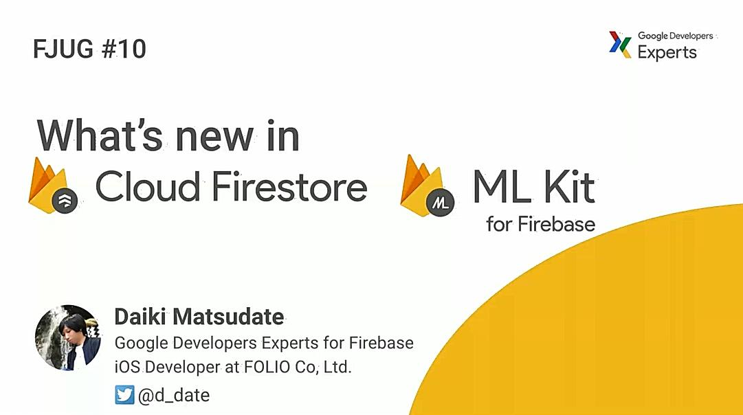 What's new in Cloud Firestore と ML kit