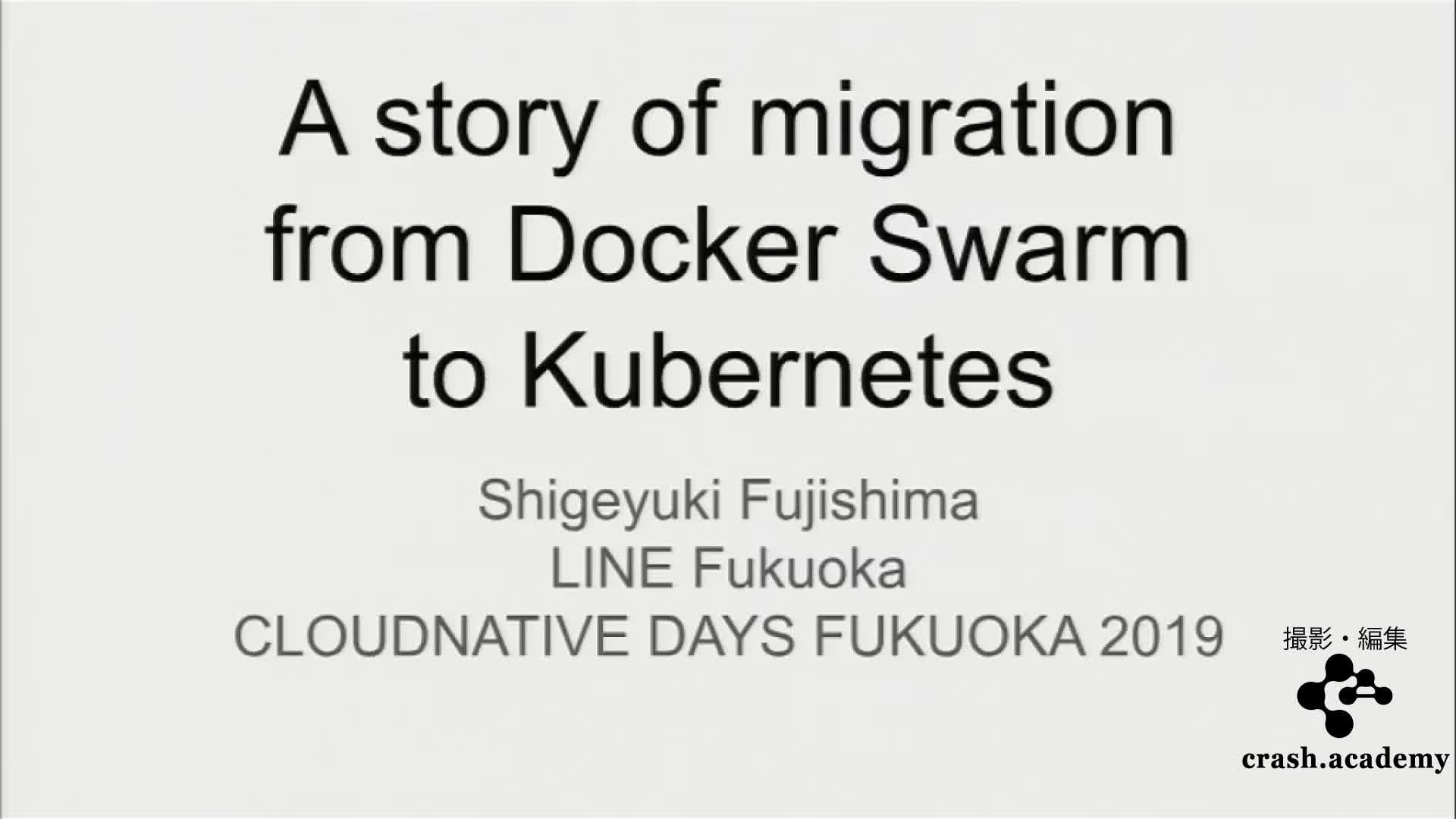A story of migration from Docker-swarm to Kubernetes