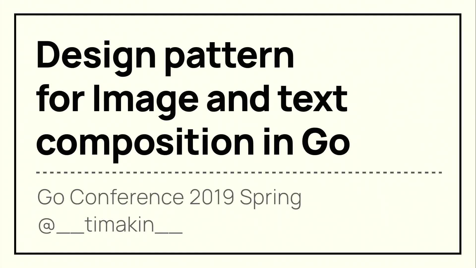 Design Pattern for Image and text composition in Go