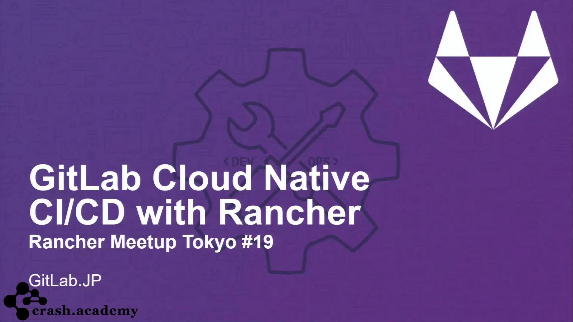 GitLab Cloud Native CI/CD With Rancher