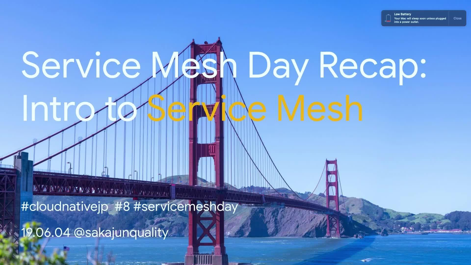 Servie Mesh Day Recap: Intro to ServiceMesh
